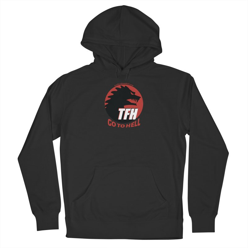 Go To Hell - Full Logo Women's French Terry Pullover Hoody by TRAILERS FROM HELL