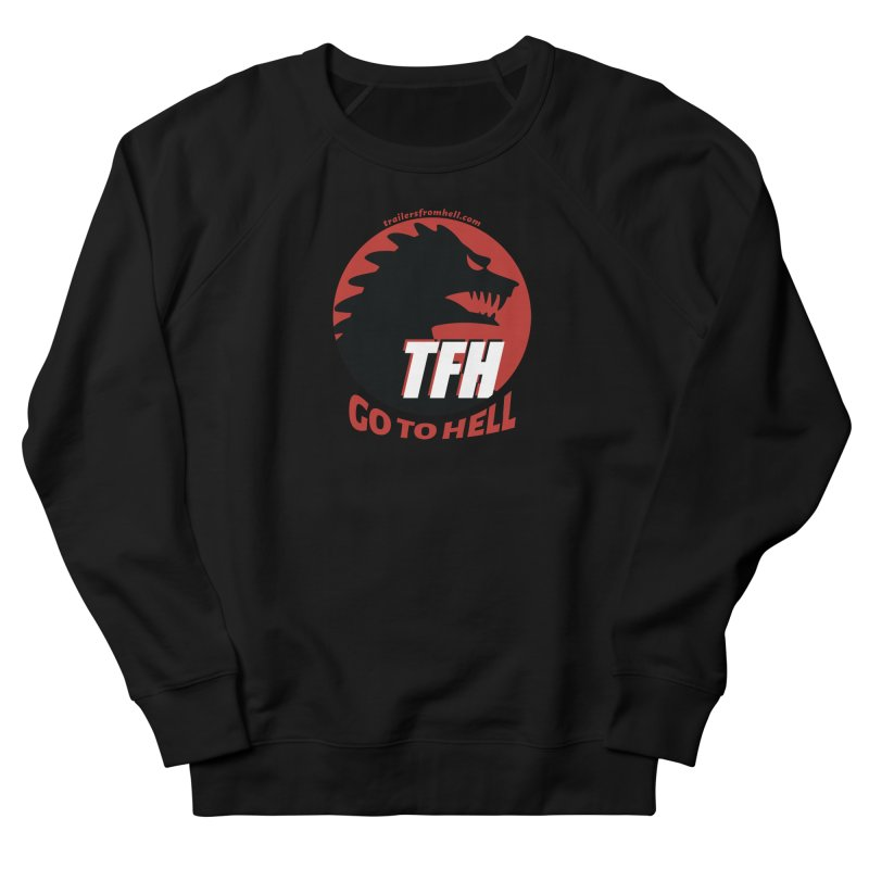 Go To Hell - Full Logo Men's French Terry Sweatshirt by TRAILERS FROM HELL