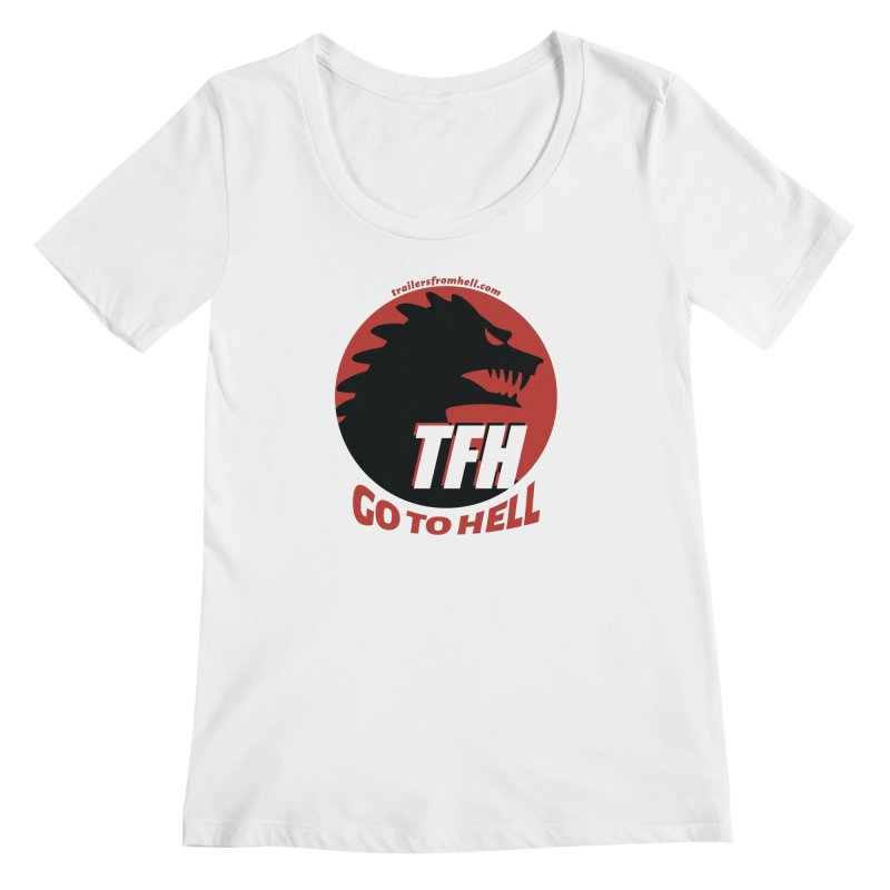Go To Hell - Full Logo Women's Regular Scoop Neck by TRAILERS FROM HELL