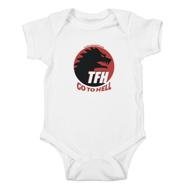 Go To Hell - Full Logo Kids Baby Bodysuit by TRAILERS FROM HELL