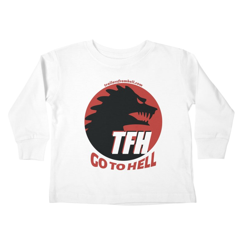 Go To Hell - Full Logo Kids Toddler Longsleeve T-Shirt by TRAILERS FROM HELL