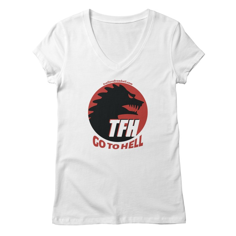 Go To Hell - Full Logo Women's Regular V-Neck by TRAILERS FROM HELL