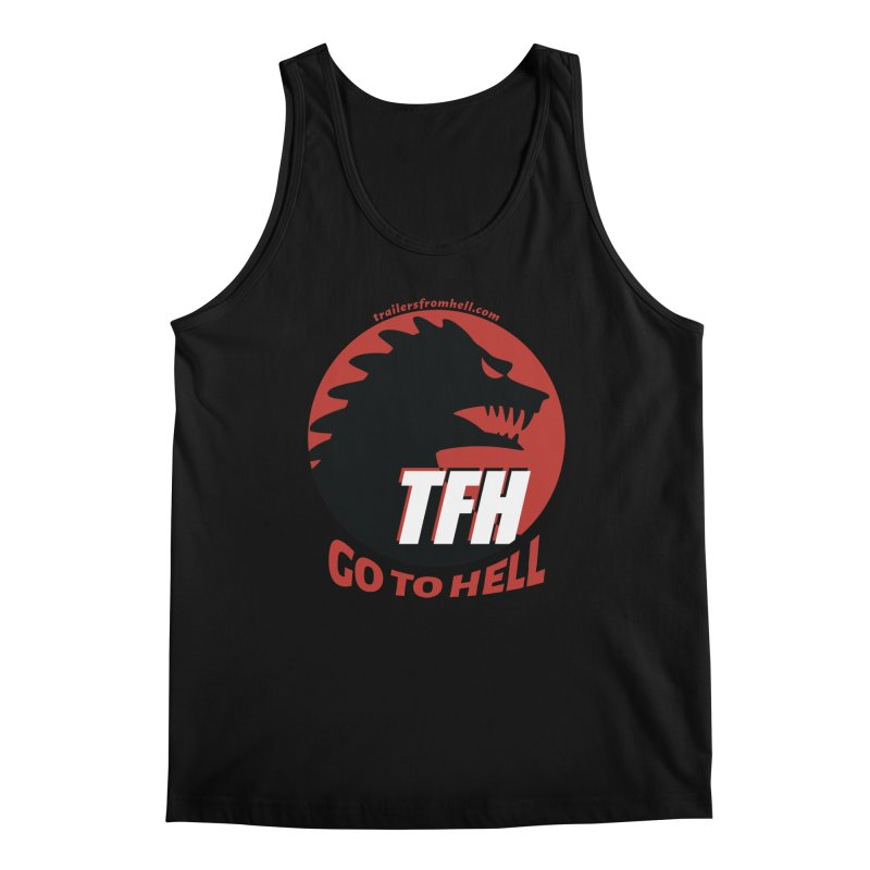 Go To Hell - Full Logo Men's Regular Tank by TRAILERS FROM HELL