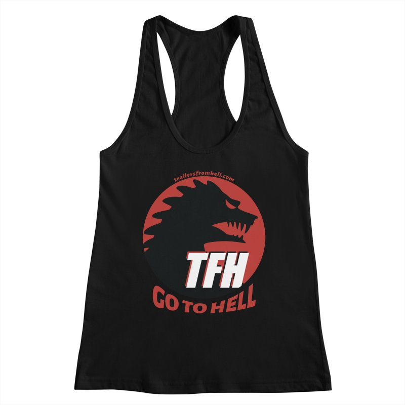 Go To Hell - Full Logo Women's Racerback Tank by TRAILERS FROM HELL