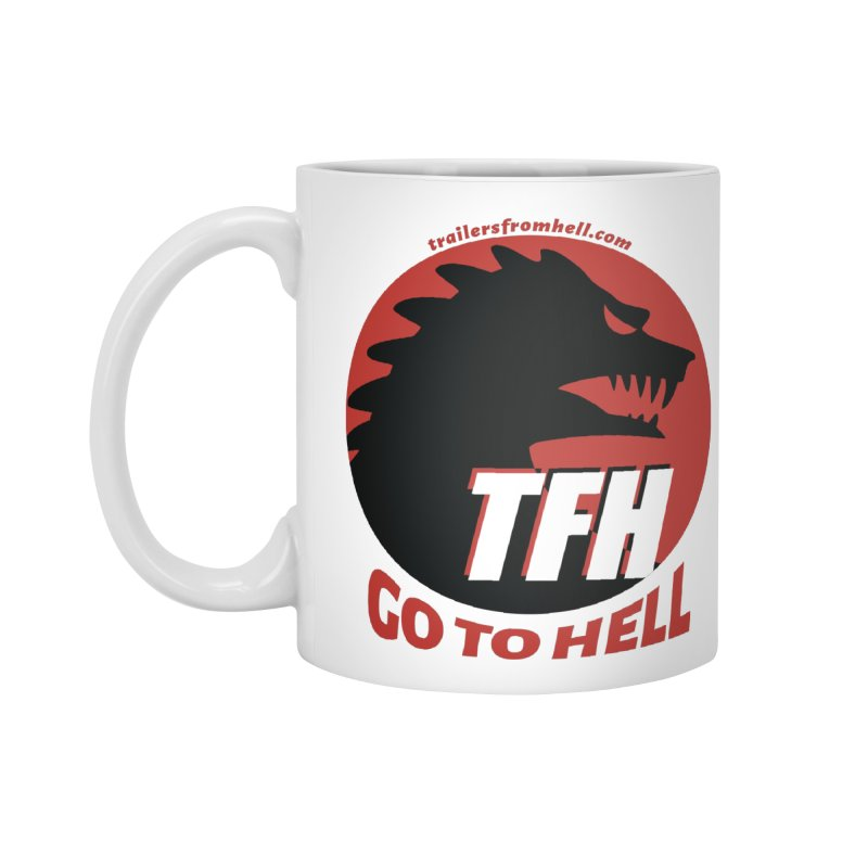 Go To Hell - Full Logo Accessories Standard Mug by TRAILERS FROM HELL