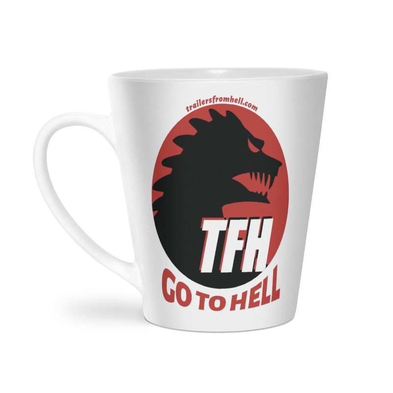 Go To Hell - Full Logo Accessories Latte Mug by TRAILERS FROM HELL