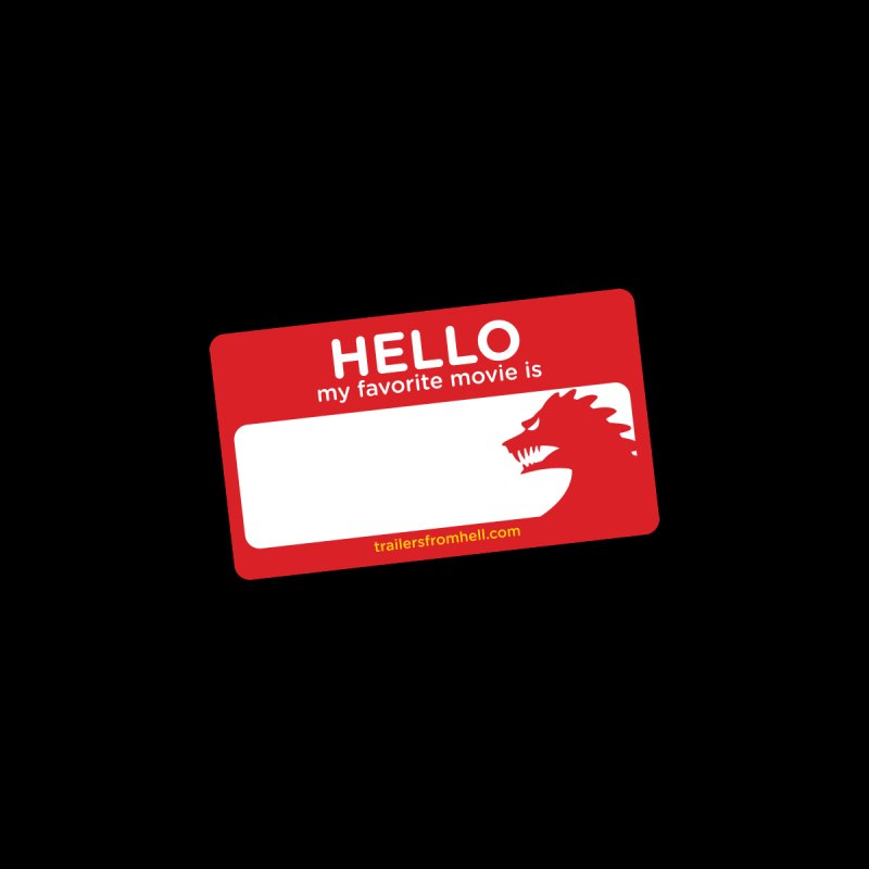 TFH Name Tag by TRAILERS FROM HELL