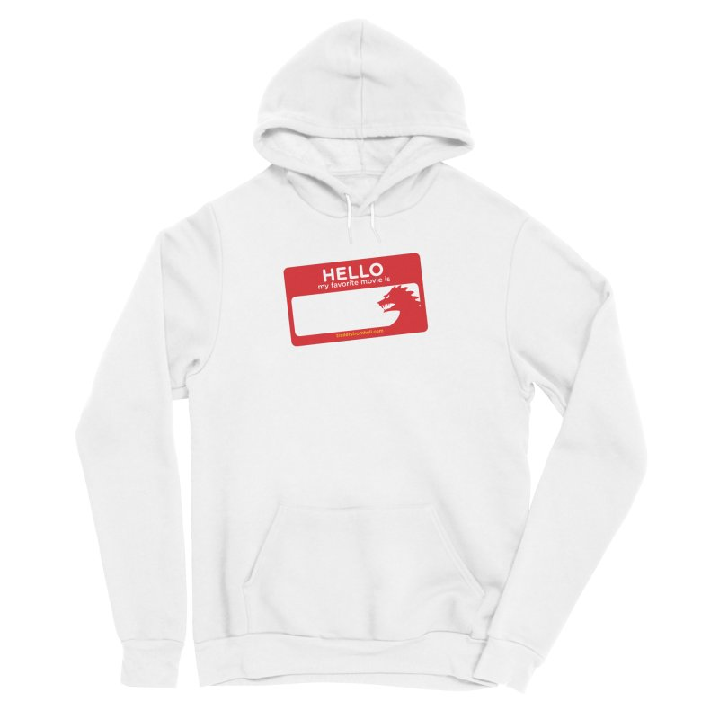 TFH Name Tag Women's Sponge Fleece Pullover Hoody by TRAILERS FROM HELL