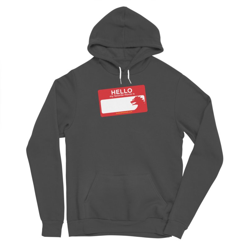 TFH Name Tag Men's Sponge Fleece Pullover Hoody by TRAILERS FROM HELL