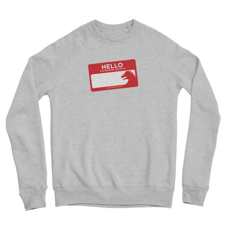TFH Name Tag Women's Sponge Fleece Sweatshirt by TRAILERS FROM HELL