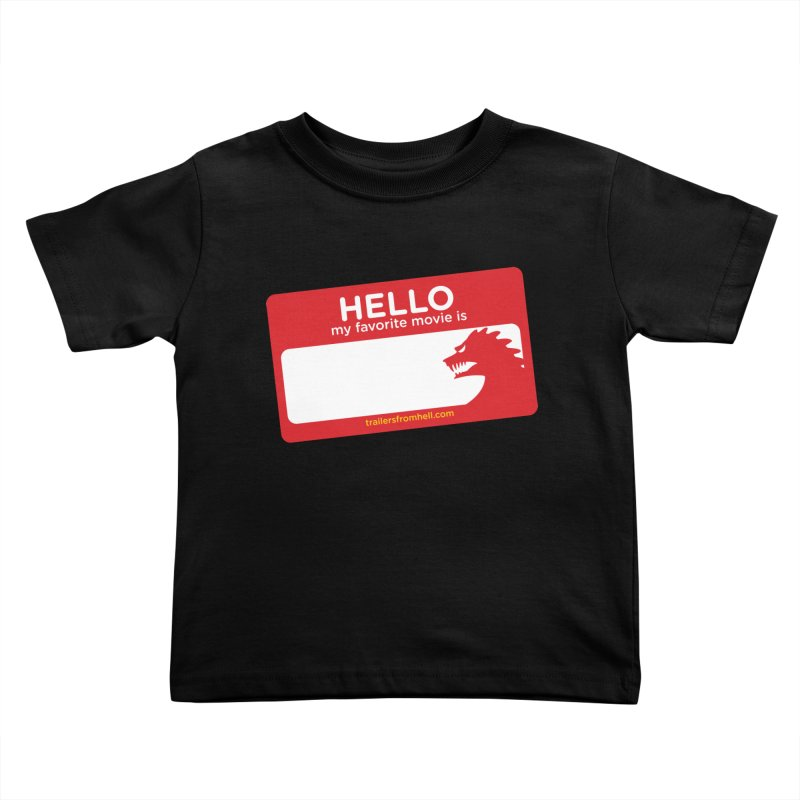 TFH Name Tag Kids Toddler T-Shirt by TRAILERS FROM HELL