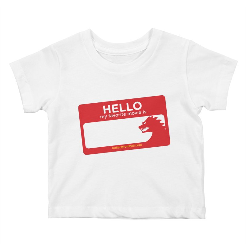 TFH Name Tag Kids Baby T-Shirt by TRAILERS FROM HELL