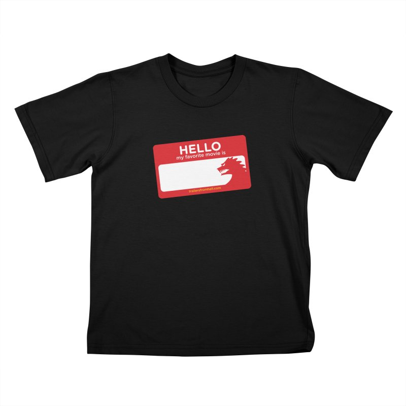 TFH Name Tag Kids T-Shirt by TRAILERS FROM HELL