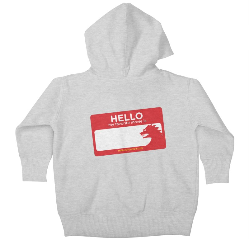 TFH Name Tag Kids Baby Zip-Up Hoody by TRAILERS FROM HELL