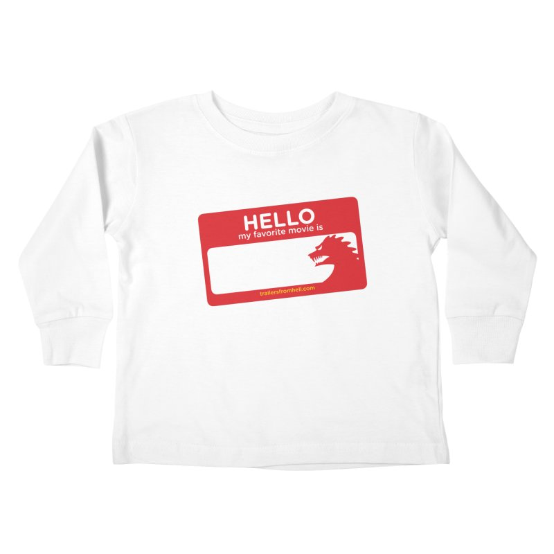 TFH Name Tag Kids Toddler Longsleeve T-Shirt by TRAILERS FROM HELL