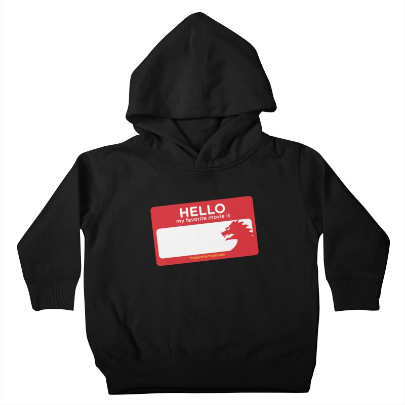 TFH Name Tag Kids Toddler Pullover Hoody by TRAILERS FROM HELL