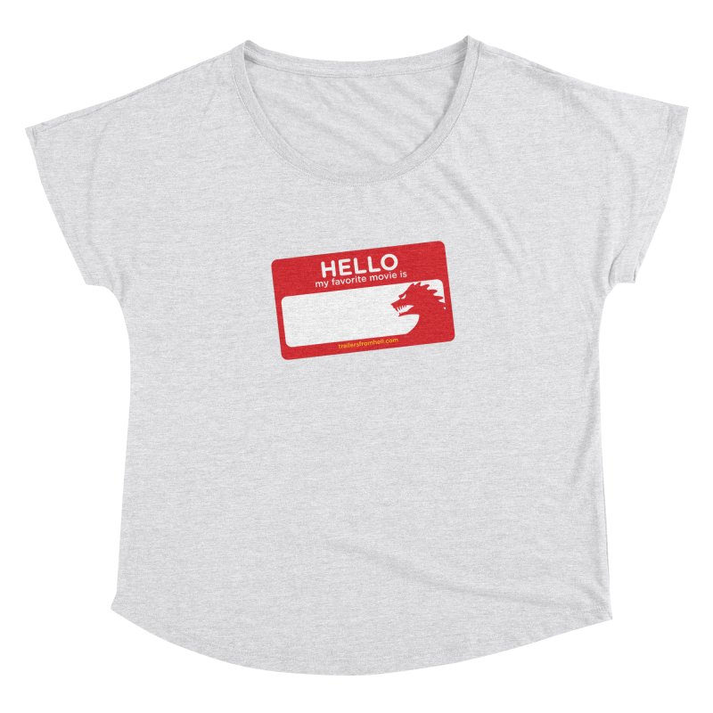 TFH Name Tag Women's Dolman Scoop Neck by TRAILERS FROM HELL