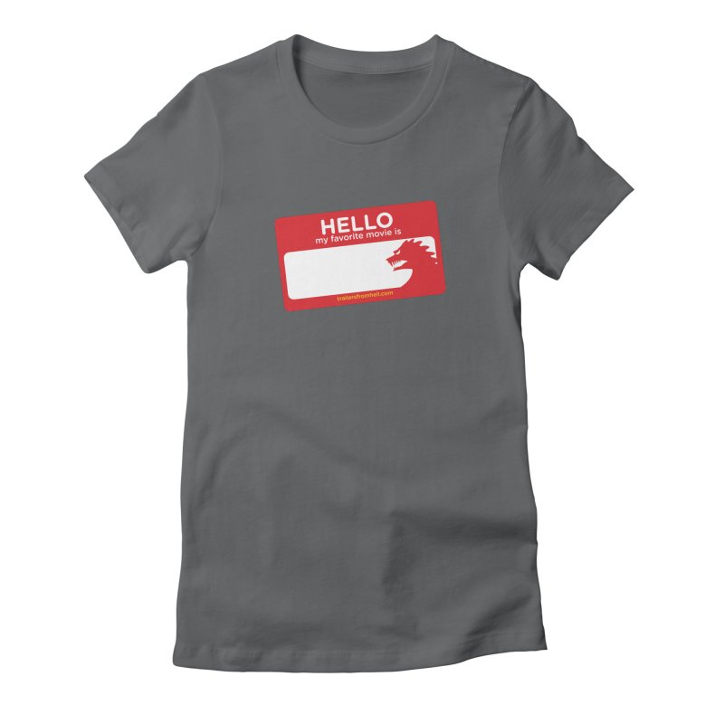 TFH Name Tag Women's Fitted T-Shirt by TRAILERS FROM HELL