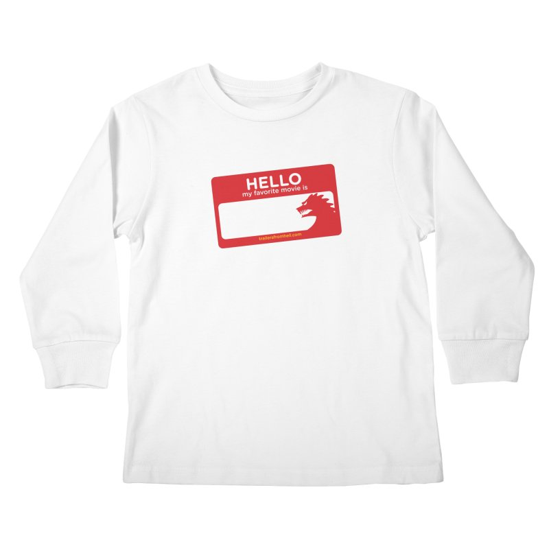 TFH Name Tag Kids Longsleeve T-Shirt by TRAILERS FROM HELL