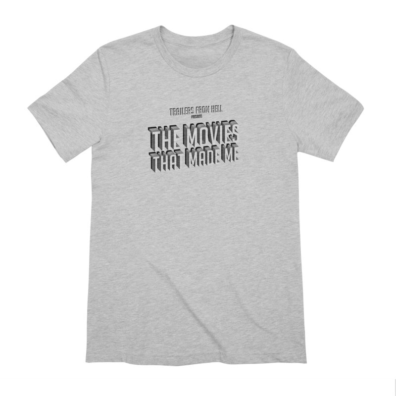 The Movies That Made Me - Classic Logo Men's Extra Soft T-Shirt by TRAILERS FROM HELL