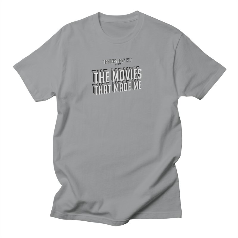 The Movies That Made Me - Classic Logo Men's Regular T-Shirt by TRAILERS FROM HELL