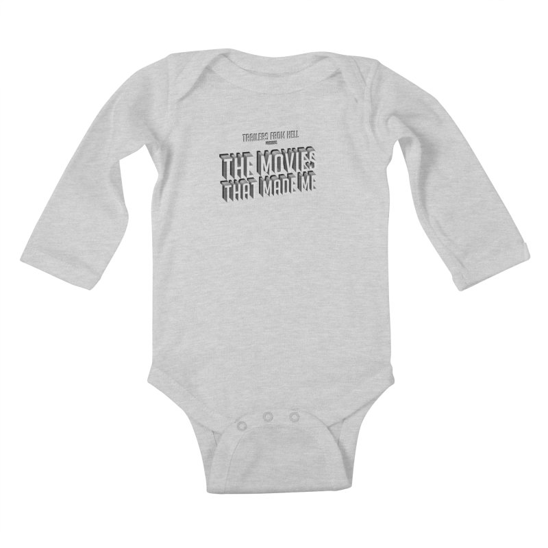 The Movies That Made Me - Classic Logo Kids Baby Longsleeve Bodysuit by TRAILERS FROM HELL