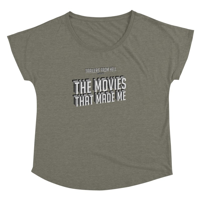 The Movies That Made Me - Classic Logo Women's Dolman Scoop Neck by TRAILERS FROM HELL