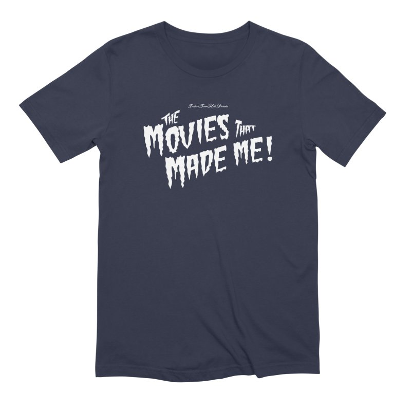 The Movies That Made Me - Monsterpalooza Logo Men's Extra Soft T-Shirt by TRAILERS FROM HELL