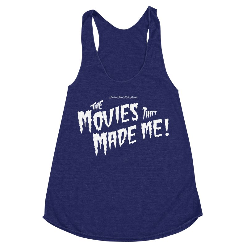The Movies That Made Me - Monsterpalooza Logo Women's Racerback Triblend Tank by TRAILERS FROM HELL