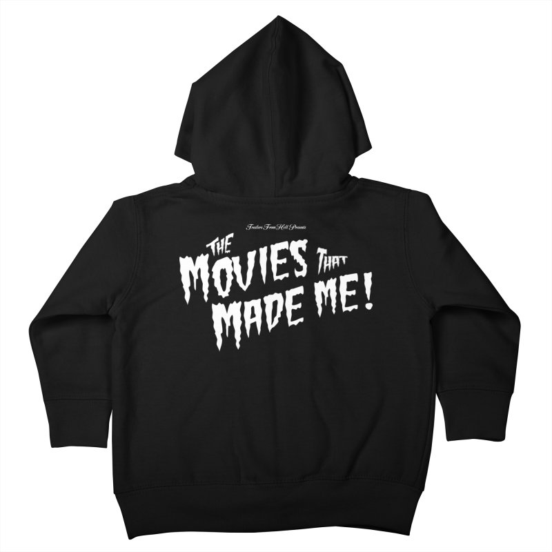 The Movies That Made Me - Monsterpalooza Logo Kids Toddler Zip-Up Hoody by TRAILERS FROM HELL