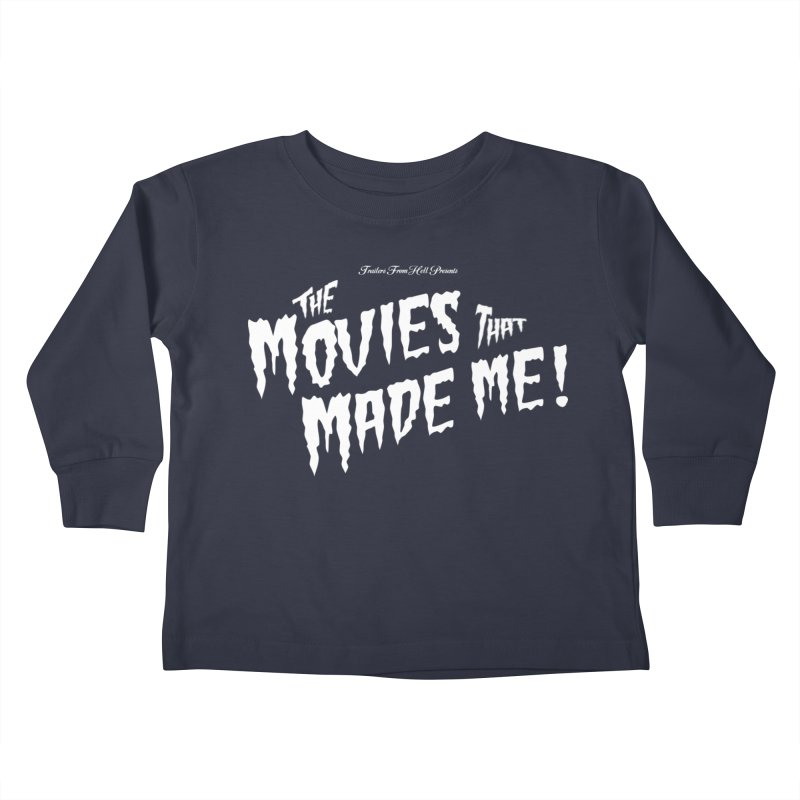 The Movies That Made Me - Monsterpalooza Logo Kids Toddler Longsleeve T-Shirt by TRAILERS FROM HELL