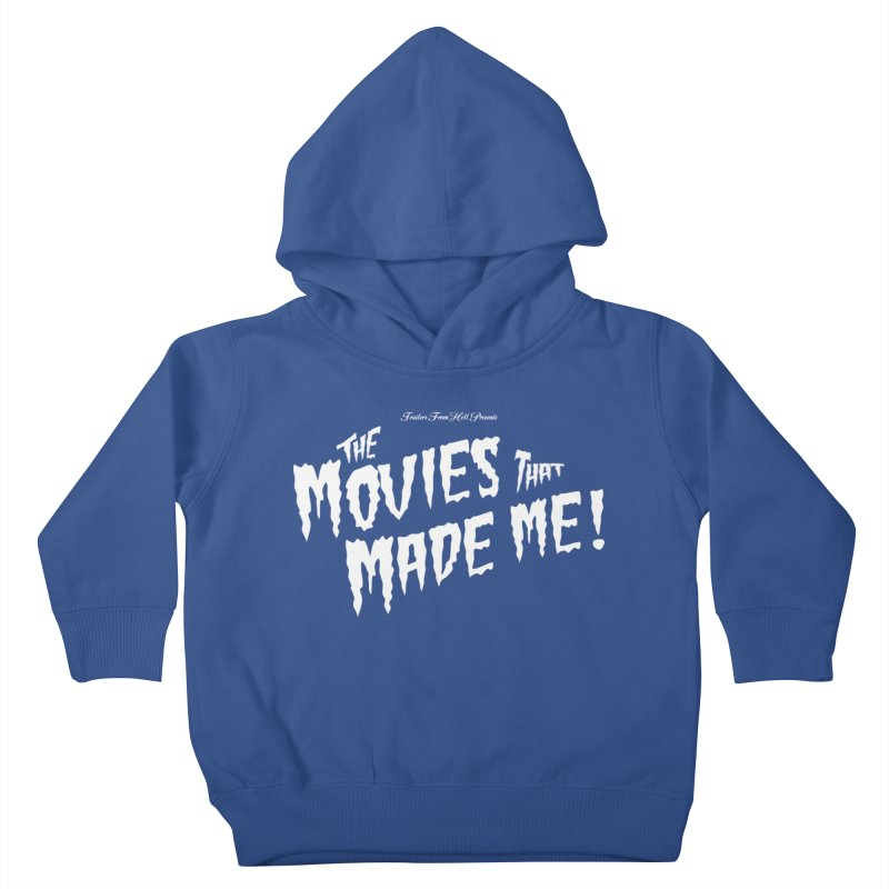 The Movies That Made Me - Monsterpalooza Logo Kids Toddler Pullover Hoody by TRAILERS FROM HELL