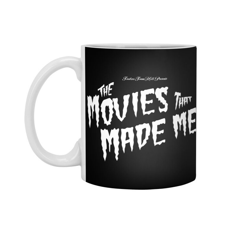 The Movies That Made Me - Monsterpalooza Logo Accessories Standard Mug by TRAILERS FROM HELL