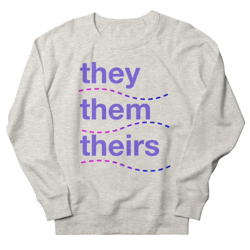 TCH they swag Women's French Terry Sweatshirt by Transchance Health's Artist Shop