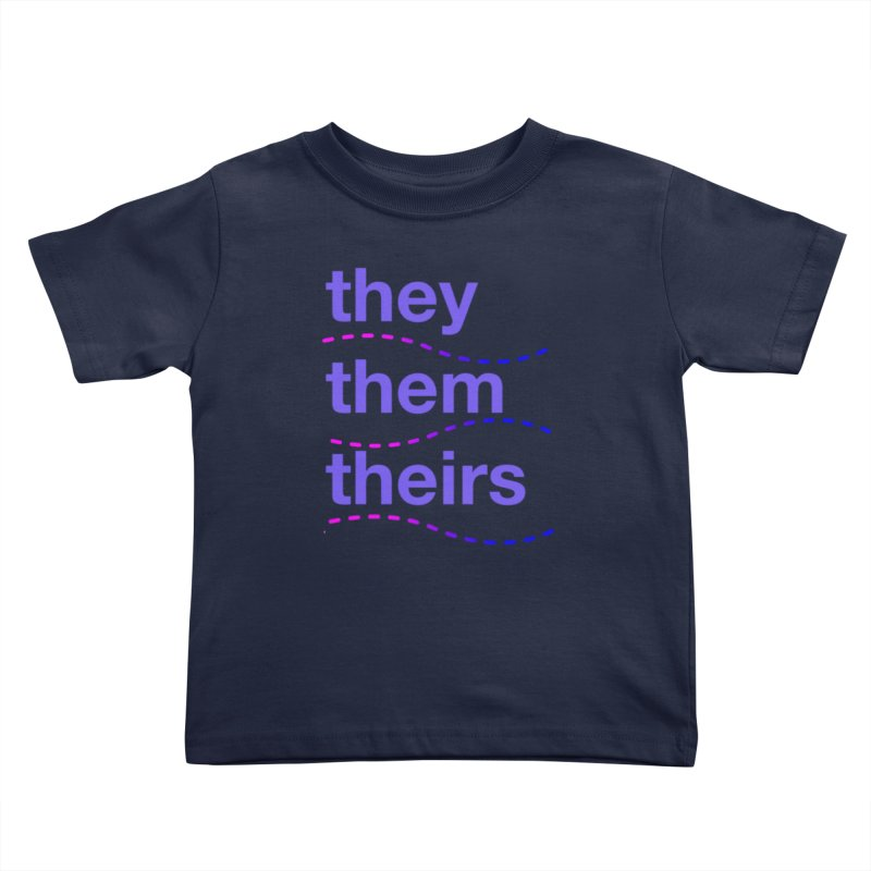 TCH they swag Kids Toddler T-Shirt by transchancehealth's Artist Shop