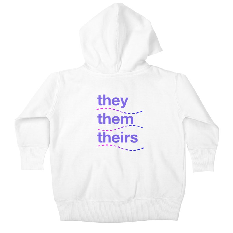 TCH they swag Kids Baby Zip-Up Hoody by transchancehealth's Artist Shop