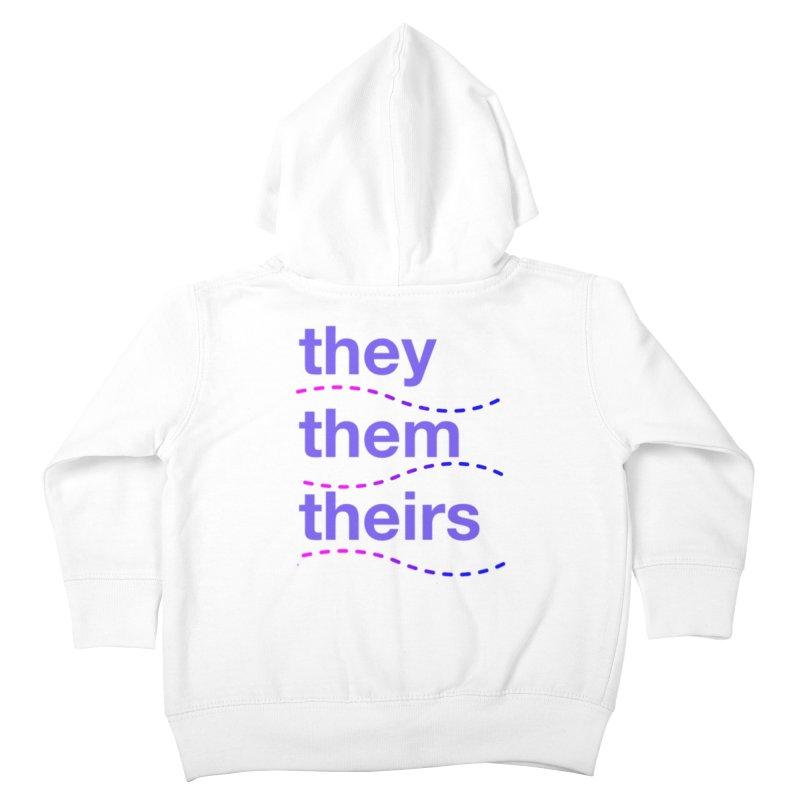 TCH they swag Kids Toddler Zip-Up Hoody by transchancehealth's Artist Shop