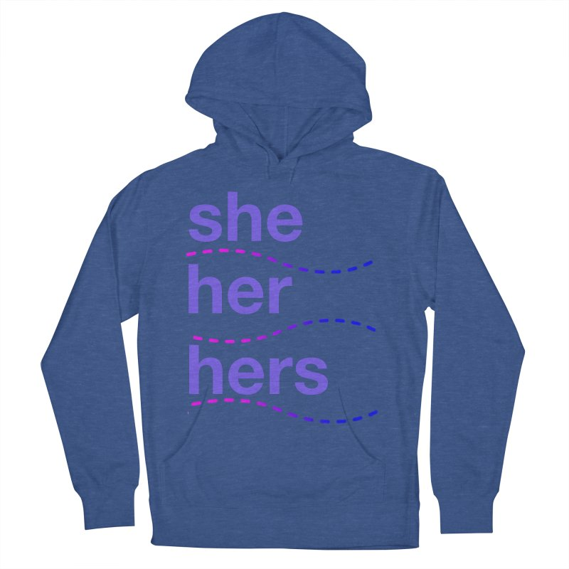 TCH she swag Women's French Terry Pullover Hoody by Transchance Health's Artist Shop