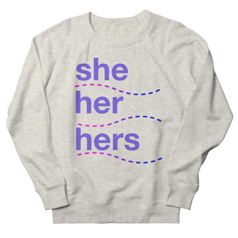 TCH she swag Women's French Terry Sweatshirt by Transchance Health's Artist Shop