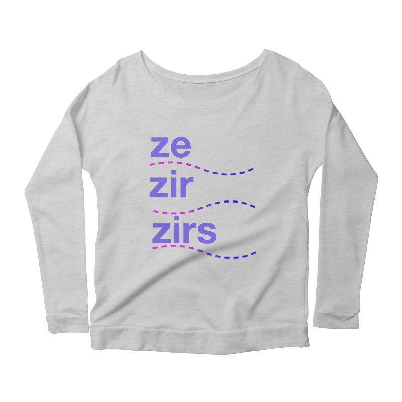 TCH ze zir swag Women's Scoop Neck Longsleeve T-Shirt by transchancehealth's Artist Shop