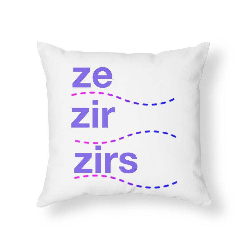 TCH ze zir swag Home Throw Pillow by Transchance Health's Artist Shop