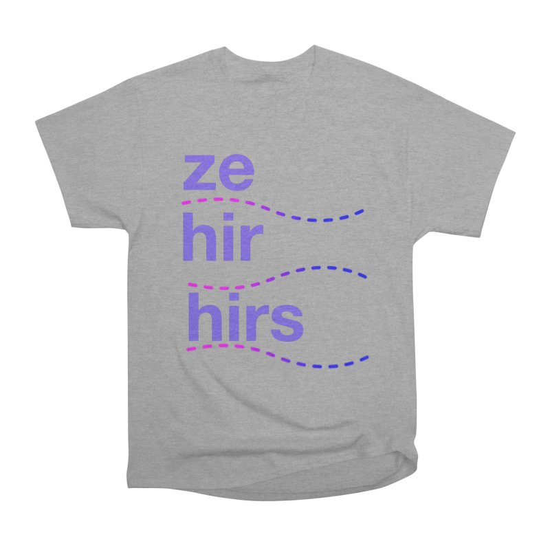 TCH ze hir swag Women's Heavyweight Unisex T-Shirt by transchancehealth's Artist Shop