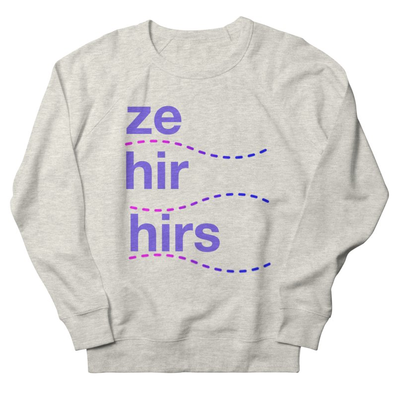 TCH ze hir swag Women's French Terry Sweatshirt by transchancehealth's Artist Shop