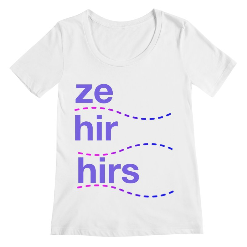 TCH ze hir swag Women's Regular Scoop Neck by Transchance Health's Artist Shop