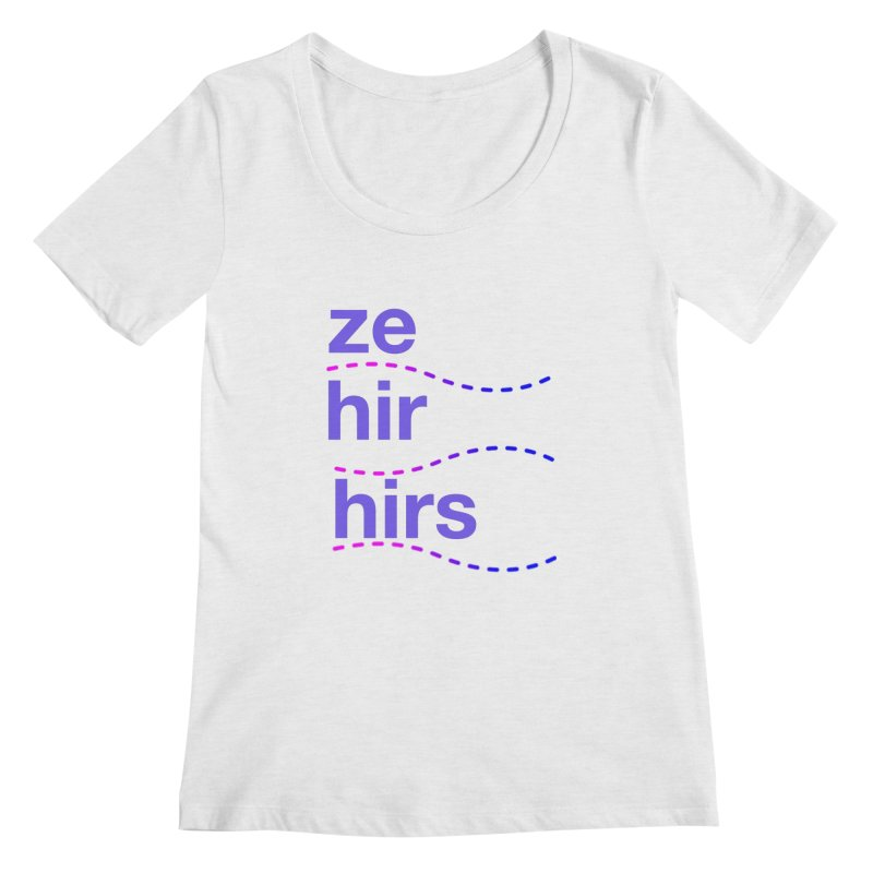 TCH ze hir swag Women's Scoop Neck by Transchance Health's Artist Shop