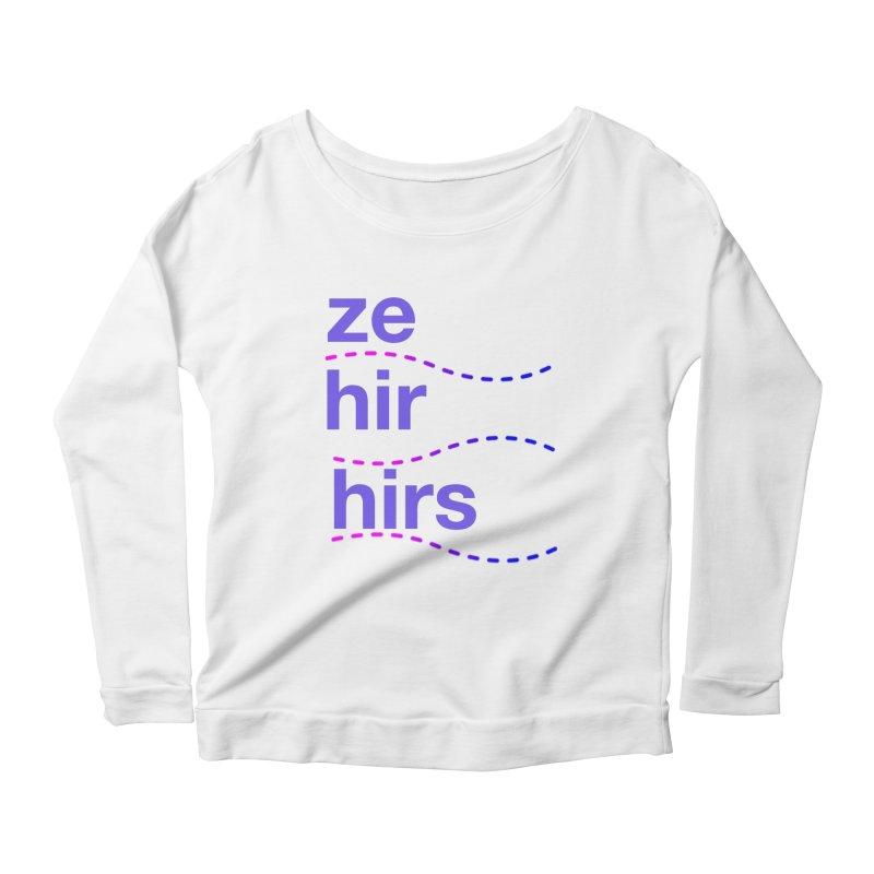 TCH ze hir swag Women's Scoop Neck Longsleeve T-Shirt by Transchance Health's Artist Shop