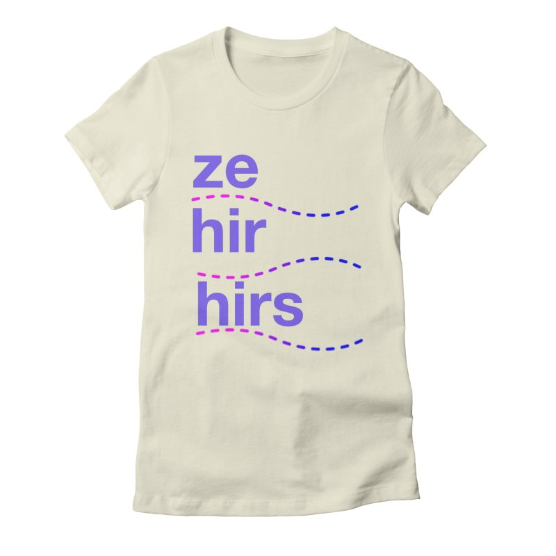 TCH ze hir swag Women's T-Shirt by Transchance Health's Artist Shop