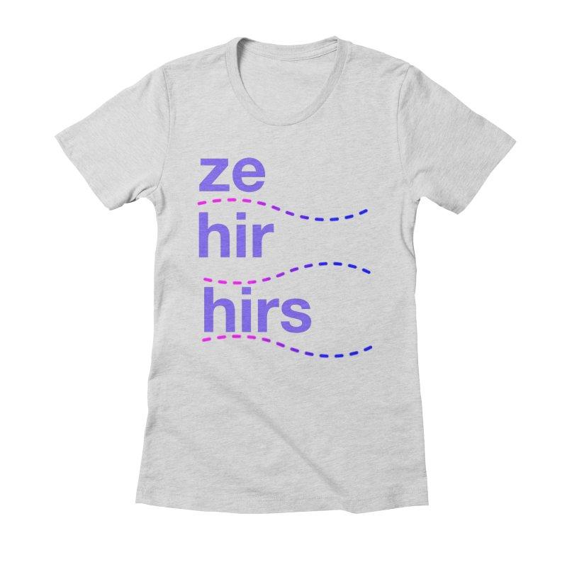 TCH ze hir swag Women's Fitted T-Shirt by Transchance Health's Artist Shop