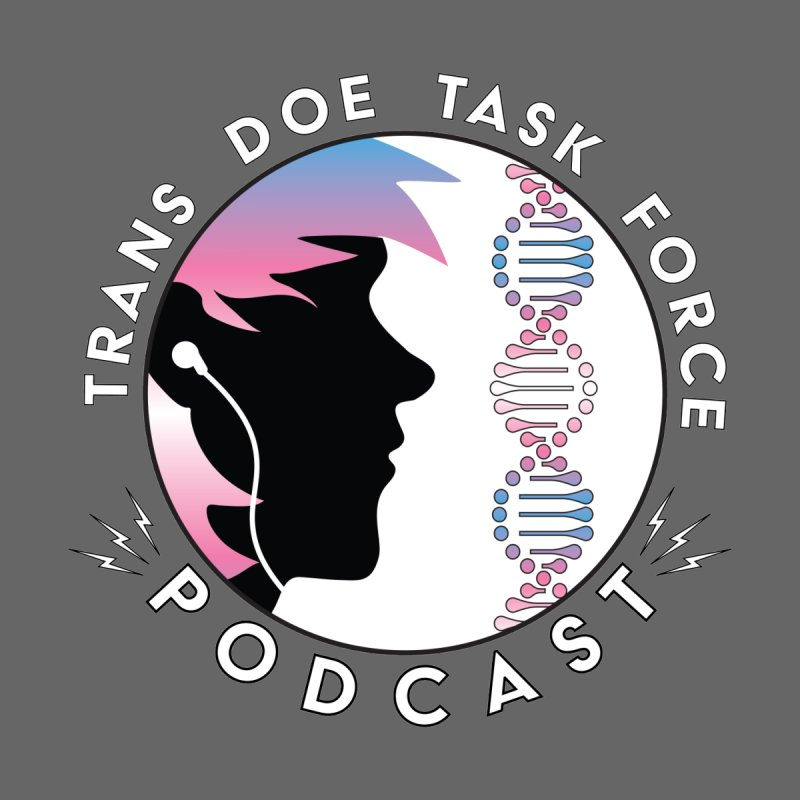 TDTF Podcast by Trans Doe Task Force