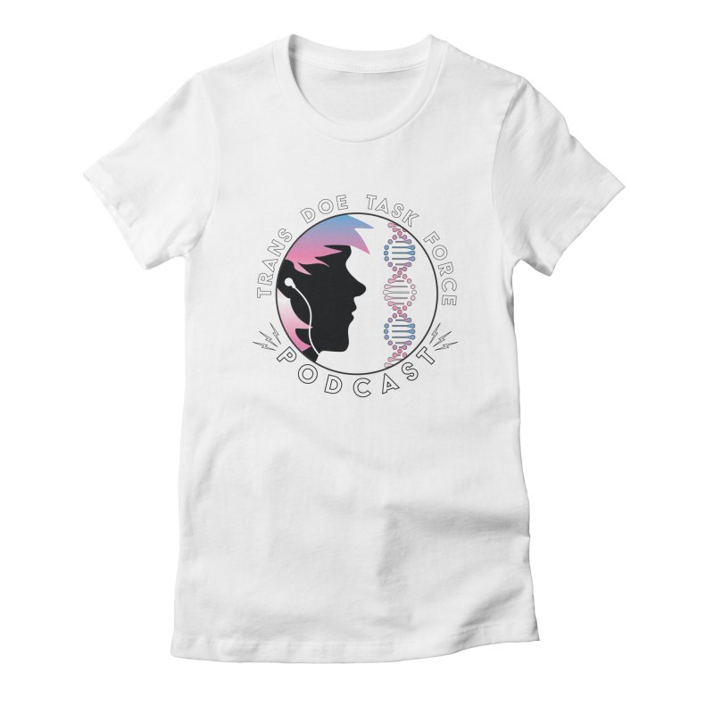 TDTF Podcast Women's Fitted T-Shirt by Trans Doe Task Force